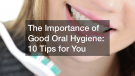 Good Oral Hygiene